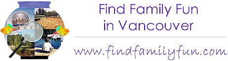 FindFamilyFun: Finding Fun Things to Do in Vancouver, British Columbia, Canada